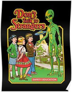 'Don't Talk To Strangers' Poster by Steven Rhodes Bizarre Kunst, Bizarre Art, Arte Punk, Just Kids, Talk To Strangers, Retro Illustration, Retro Aesthetic, Vintage Comics, Retro Art