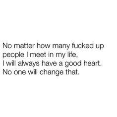 Always 🙌🏽❤️ #nomatterwhat #noone #goodheart #people #always #bekind