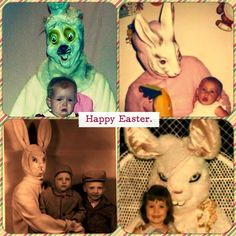 ...and more Easter memories that will haunt for a lifetime.
