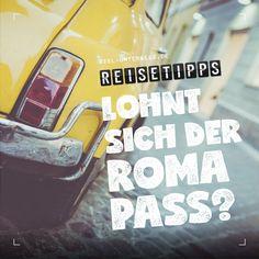 Roma Pass Vergleich: Welcher Pass lohnt sich?