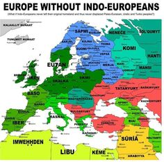 Europe without Indo-Europeans European History, World History, Ancient History, Maps History, Imaginary Maps, Semitic Languages, European Languages, Alternate History, Historical Maps