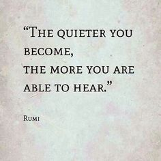 In stillness there is peace and more is revealed!
