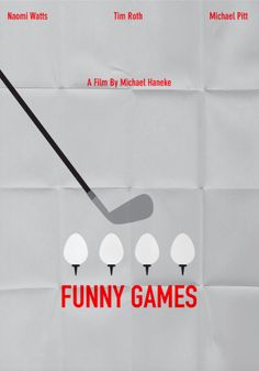 Funny Games (2007) ~ Minimal Movie Poster by Kairon Sarri #amusementphile