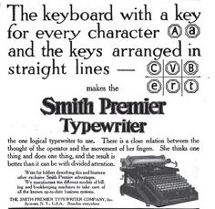 """""""The keyboard with a key for every character and the keys arranged in straight lines""""    Note: by 1910 the operator was already being referred to as """"she""""."""