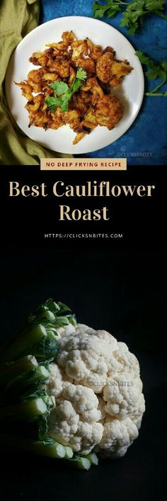 How to make the best cauliflower roast on stove top without oven or without deep frying.  #clicksnbites #cauliflowerroast #cauliflower #gobiroast #gobi #yummy #nodeepfrying #starters #foodporn #foodgasm #indianfoodrecipes #indianfood #foodblogger #foodpics #foodpost #instagood #instayum #loveforfoodphotography