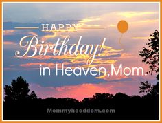 moms birthday in heaven | Happy Birthday Mom In Heaven Images Happy birthday in heaven, mom