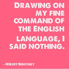Robert Charles Benchley was an American humorist best known for his work as a newspaper columnist and film actor.