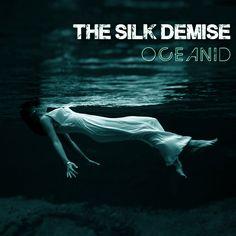 "2013 The Silk Demise - Oceanid [The Silk Demise (digital music)] original version: Toni Frissell ""Weeki Wachee Springs, Florida (1947)"" #albumcover"