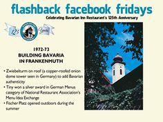 Each week during 2013, we will feature a flashback photo and share our history. Please share these weekly postings with your friends and family and join us in celebrating our 125th anniversary.  Week 33 - Building Bavaria