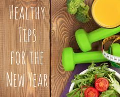 Health tips for a healthy 2016 - http://dietnutritionauthority.com/health-tips-for-a-healthy-2016/