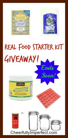Real Food Starter Kit Giveaway! End April 1st! Hurry and enter now!