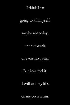 Kill Myself Quotes : myself, quotes, Thoughts, Surrender