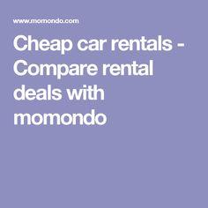 Cheap car rentals - Compare rental deals with momondo