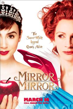 Mirror Mirror movie! This is the poster at the theater.