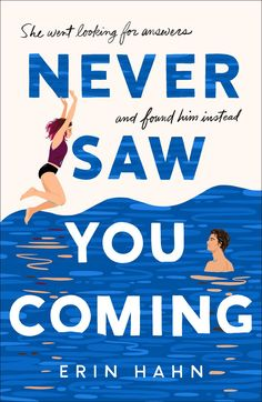 Never Saw You Coming: This Book Will Punch You in the Heart. Even if you don't think this is a book for you, you might be wrong. The characters and writing could not be better. Check out my review here!