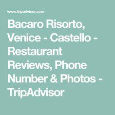 Bacaro Risorto, Venice - Castello - Restaurant Reviews, Phone Number & Photos - TripAdvisor