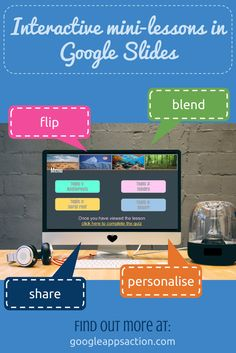 Create interactive mini lessons using Google Slides