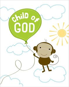 Child of God...monkey with balloon