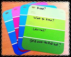 Great Ideas for using paint swatches for grouping students, KWLs, exit slips, etc.