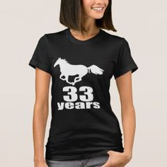 #33 Years Birthday Designs T-Shirt - #giftidea #gift #present #idea #number #33 #thirty-third #thirty #thirtythird #bday #birthday #33rdbirthday #party #anniversary #33rd