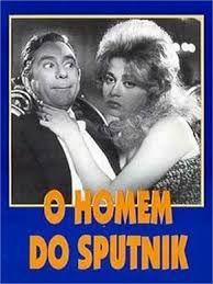 """Norma Benguell e Oscarito em   """" O Homem do Sputinik"""""""