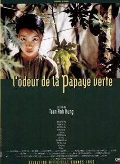 L'ODEUR DE LA PAPAYE VERTE. TRAN ANH HUNG. 1993. Film sensuel et immersif dans un Vietnam encore préservé de la guerre