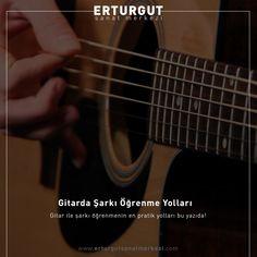 Gitar ile kolayca şarkı öğrenebilmek için uygulayabileceğiniz etkili yöntemler.  https://www.erturgutsanatmerkezi.com/gitarda-sarki-ogrenme-yollari/