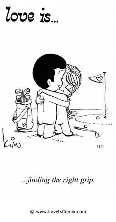 Golf Sayings Love is. Comic Strip, Love Comic, Love Quotes, Love Pictures - Love is. Comics - Comic for Mon, Sep 2013 by dorothea Comic Strip Love, Love Is Comic, Comic Strips, Thema Golf, What Is Love, My Love, Love Is Cartoon, Comics Love, Golf Humor