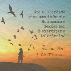 Pela tolerância!