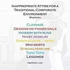 What else should we add to this list?? #OfficeAttire #WomenAtWork #WorkingWomen #LookThePart #OfficeFlow #Professionalism #KnowTheRules