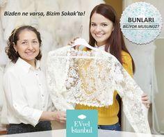 İster kermes, ister etkinlik, ister panayır... EVvel İstanbul'da sizden, kendinizden, el emeği göz nuru şeyleri satabileceğiniz, paylaşabileceğiniz, bir araya getirebileceğiniz bir sokağımız da var! www.evvelistanbul.com