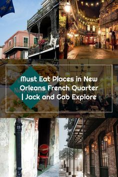 Must Eat Places in New Orleans French Quarter | Jack and Gab Explore New Orleans French Quarter, Explore, Eat, Places, Lugares, Exploring