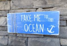 Beach Sign/Ocean Sign/Beach Home Decor/Painted Wood Sign/Wooden Sign/Nautical Decor/Nautical Sign/Nautical Anchor/Quote Sign/Beach House