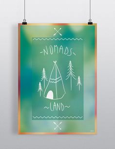 Poster : NOMADS LAND  Available in A3 & A4   Find it here :   ETSY : https://www.etsy.com/shop/ROMK  A Little Market : http://www.alittlemarket.com/boutique/romk-770965.html  Shipping worldwide.  #affiche #impression #art #typography #teepee #boho #print #homedecor #vintage