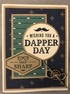 Truly Tailored, Stampin'Up! Men's Cards, Paper Cards, Baby Cards, Stampin Up Cards, Greeting Cards, Guy Birthday, Birthday Cards, True Gentleman, Fathers Day Cards
