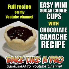 Easy Mini Sugar Cookie Cups With Chocolate Ganache Recipe ►►► CLICK PICTURE for video recipe