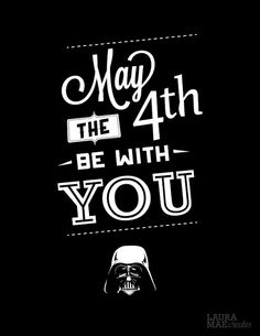 Laura Mae Creates: May the 4th Be With You #Starwars #Maythe4th