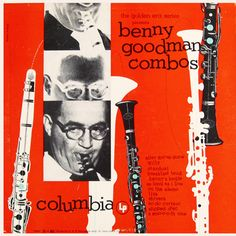 Benny Goodman Combos: Columbia CL (Charlie Christian is featured on several, but not all tracks. This is a reissue of swing era 78-rpm singles)