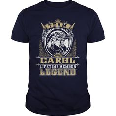 Team CAROL lifetime member legend -CAROL T Shirt CAROL Hoodie CAROL Family CAROL Tee CAROL Name CAROL lifestyle CAROL shirt CAROL names #gift #ideas #Popular #Everything #Videos #Shop #Animals #pets #Architecture #Art #Cars #motorcycles #Celebrities #DIY #crafts #Design #Education #Entertainment #Food #drink #Gardening #Geek #Hair #beauty #Health #fitness #History #Holidays #events #Home decor #Humor #Illustrations #posters #Kids #parenting #Men #Outdoors #Photography #Products #Quotes…