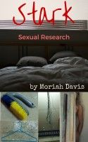 Stark Sexual Research, an ebook by Moriah Davis at Smashwords Chemical Reactions, Research, Audiobooks, Ebooks, Politics, Mindfulness, Reading, Free Apps, Blog