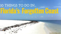 """Unless you live in the panhandle of Florida chances are you haven't heard of the """"Forgotten Coast""""…that's because it's one of Florida's best-kept secrets! Florida's Forgotten Coa… Carrabelle Florida, Panhandle Florida, Florida Vacation Spots, Visit Florida, Florida Beaches, Vacation Destinations, Vacations, Florida Living, Florida Trips"""