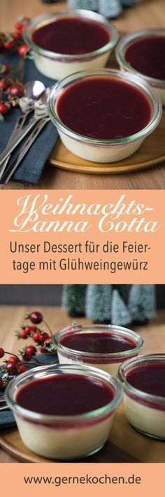 Unser Dessert für Weihnachten: Panna Cotta mit Glühweingewürz und Kirschsauce. Ohne Wein, dafür mit vollem Weihnachtsgeschmack.