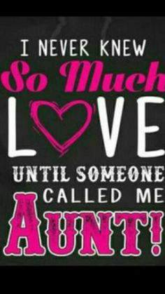 Becoming an aunt is a great and adventurous step. Here are some being an aunt quotes to get you charged up about it. Enjoy the happy event! Niece Quotes From Aunt, Aunt Sayings, Auntie Quotes, Nephew Quotes, Nephew And Aunt, Father Daughter Quotes, Cousin Quotes, Grandmother Quotes, Sister Poems