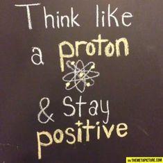 Think like a proton…