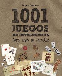 1001 juegos de inteligencia para toda la familia, Àngels Navarro, Anaya