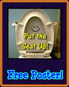 A mini-poster for those little boys who don't put up the seat and/or have bad aim. Post this nearby and hopefully their behavior will improve! FREE!