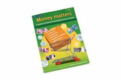Money Matters Book Packed full of practical ideas, this book also contains a variety of games and assessment checklists that are ready to be copied for classroom use.
