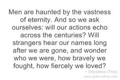 troy-men-are-haunted-by-the-vastness-of-eternity-and-so-we-ask-ourselves (500×335)