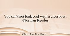 Norman Reedus Quotes About Cool - 11173