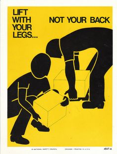 Vintage National Safety Poster - Lift With Your Legs Not Your Back